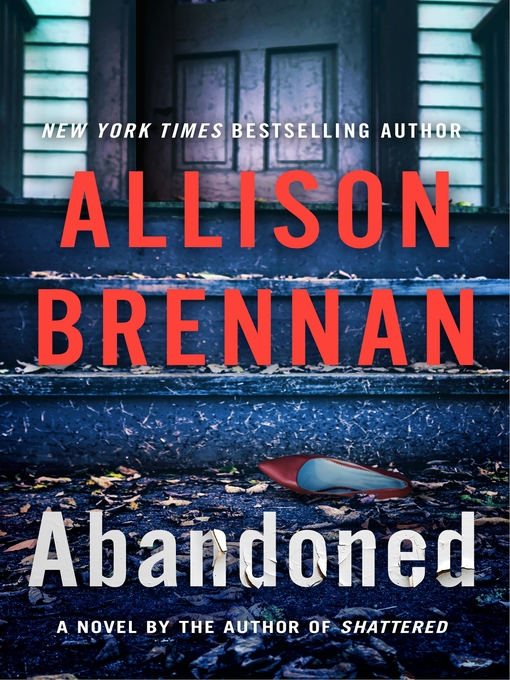 Title details for Abandoned by Allison Brennan - Available
